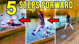 5 STEPS FORWARD CHALLENGE!!! (HE RISKED EVERYTHING)