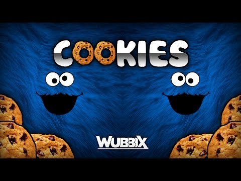 [Dubstep] Wubbix - COOKIES