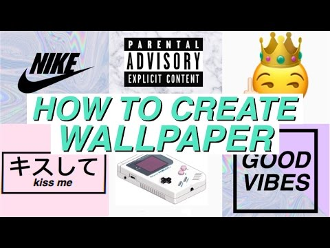 HOW TO CREATE TUMBLR WALLPAPERS // Ideas