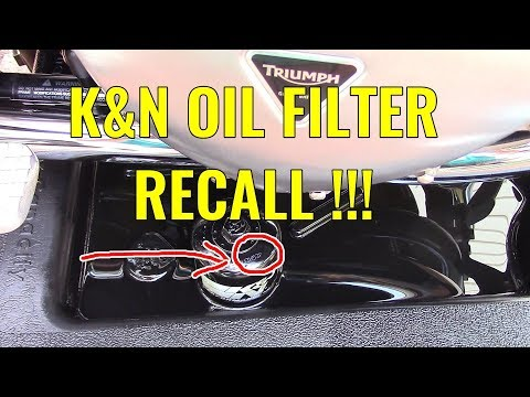 K&N Motorcycle oil filter RECALL !! Failure can ruin your vehicle