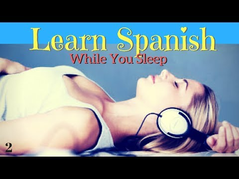 Learn Spanish While You Sleep | 150 Basic Phrases | Pt. 2