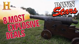 EPIC & EXPLOSIVE CANNONS (8 Crazy Expensive Deals) | Pawn Stars | History