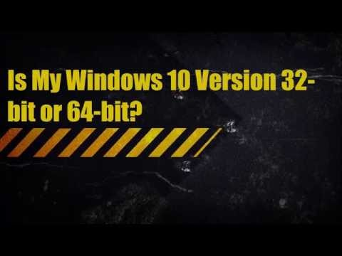 How to Check if your Computer is 32 bit or 64 bit Windows 10