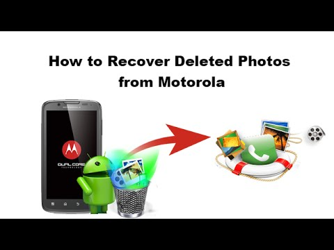 How to Recover Deleted Photos from Motorola