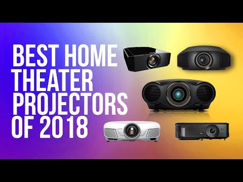 Best Home Theater Projector 2018 - Best 4K & 1080p Projectors | Top 10 Projectors