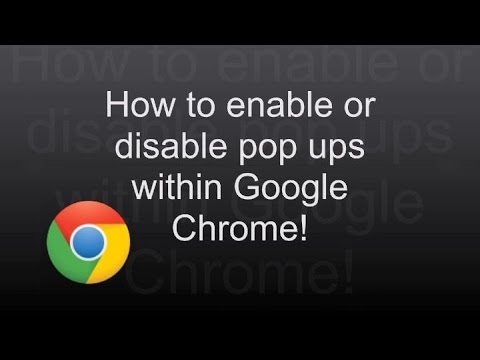 How to Enable or Disable Pop-ups in Google Chrome Browser