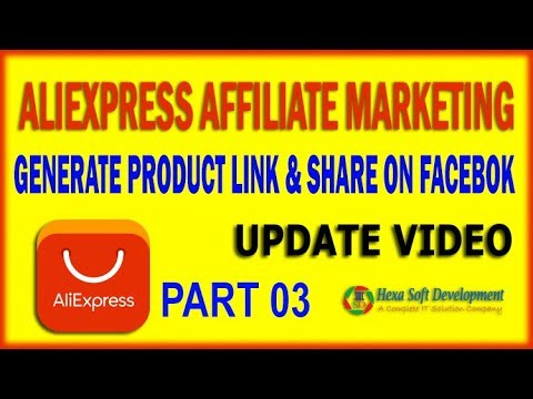 How to crate Aliexpress Product Affiliate Link and Share on Facebook | Part 03