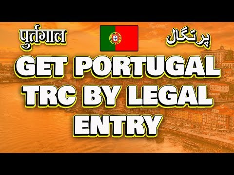Portugal Residency By Legal Entry TRC