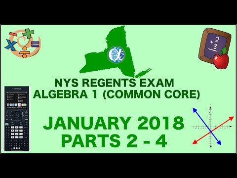 NYS Algebra 1 [Common Core] January 2018 Regents Exam || Parts 2-4 ANSWERS