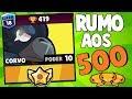 RUMO AOS 500 TROFÉUS DE CORVO!! TA DECIDIDO - BRAWL STARS