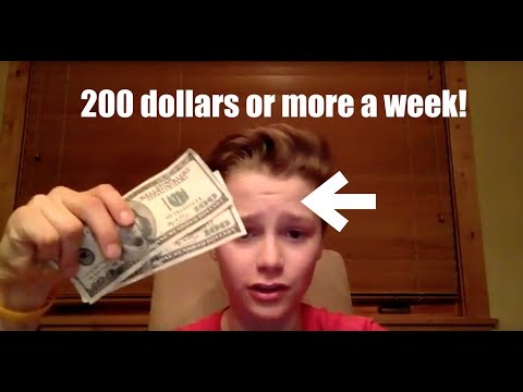 How to make 200 dollars a week as a kid!!