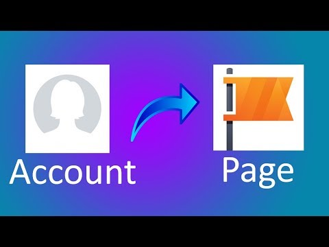 How to convert Facebook Account to Page 2018. Update On June