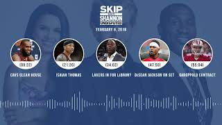 UNDISPUTED Audio Podcast (2.09.18) with Skip Bayless, Shannon Sharpe, Joy Taylor   UNDISPUTED