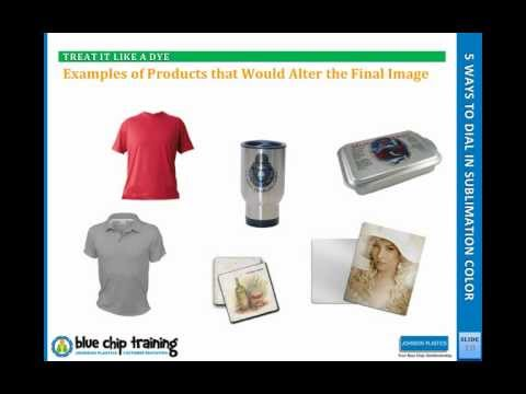 webinar 1201:  Five Ways to Dial In Sublimation Color