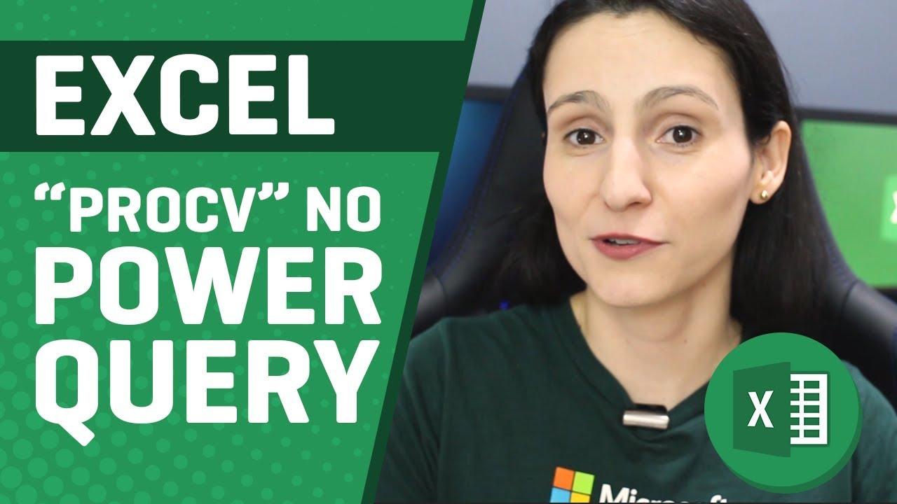 """[Excel] Episódio 6: Retornar Várias Linhas no """"PROCV"""" (Power Query)"""