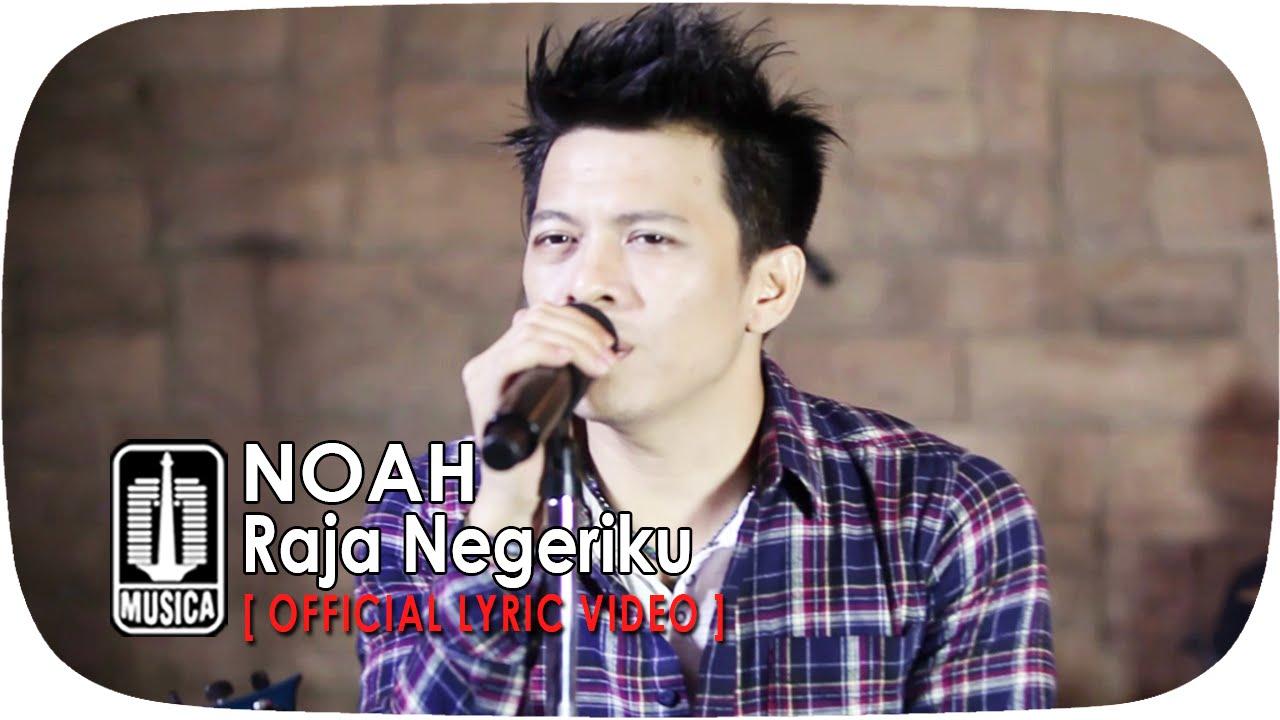 Download Noah - Raja Negeriku MP3 Gratis