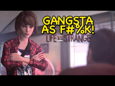 MAX GANGSTA AS F#%K!! [LIFE IS STRANGE] [#06]