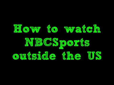 How to watch NBC Sports outside the US