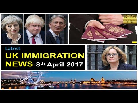 UK Immigration News 8th April 2017