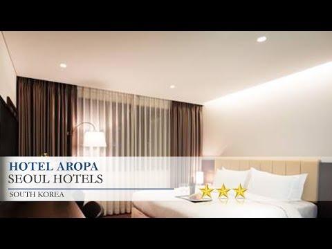 Hotel Aropa - Seoul Hotels, South Korea