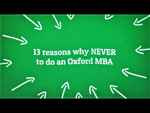 13 Reasons WHY you should NEVER do an Oxford MBA.