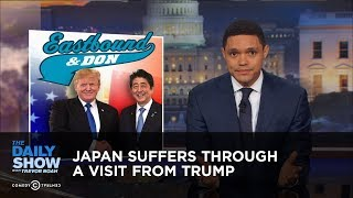 Japan Suffers Through a Visit from Trump: The Daily Show