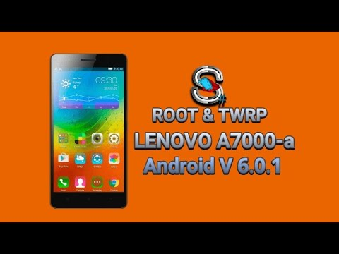 Root dan TWRP LENOVO A7000-a android 6.0.1 MASMELLOW