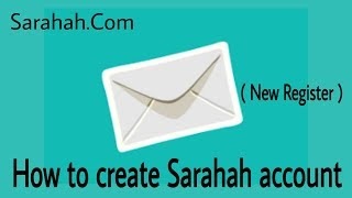 How to create Sarahah account New Register