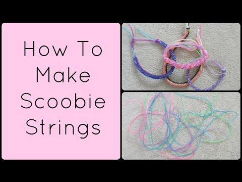 How To Make Scoobie Strings (RQ) | accentgirl100