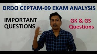 Complete Analysis of DRDO CEPTAM-09 2018 Exam (15 Dec 2018) | Questions Asked (GK & GS) |