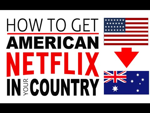 Easy!! How To Get American Netflix In Australia [2016] TUTORIAL