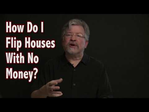 How Do I Flip Houses With No Money?