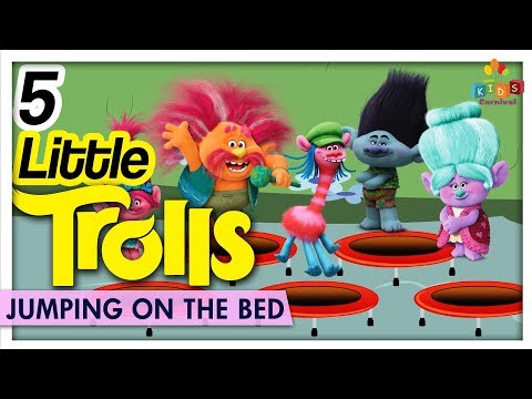 Trolls Jumping On The Bed - Princess Poppy & More | Learn Babies Nursery Rhymes | Kids Carnival