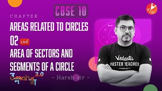 AREAS RELATED TO CIRCLES L-2 (Area of Sectors and Segments of a Circle) CBSE 10 Math Ch -12 [Term 1]