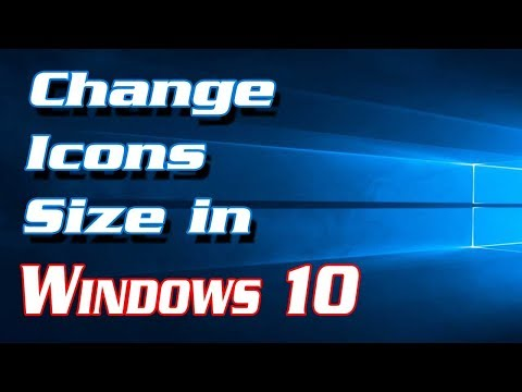 How to Change Icons Size in Windows 10 | Definite Solutions