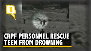 Watch: CRPF Personnel Save Drowning Teen in J&K's Baramulla   The Quint