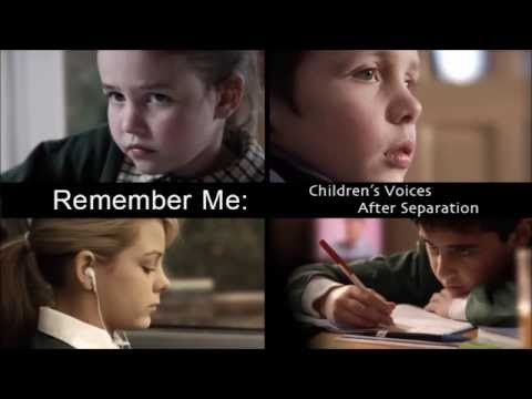 Remember Me: Children's Voices After Separation