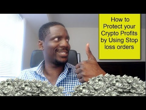 How to Protect your profits and reduce your cryptocurrency losses with Stop Orders