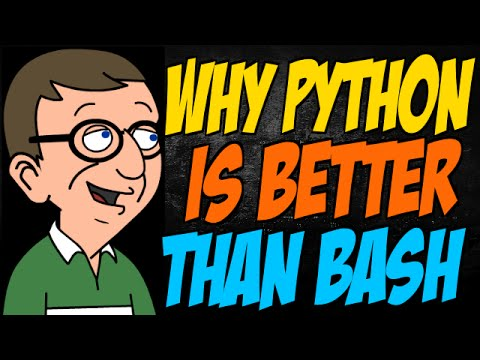 Why Python is Better than Bash