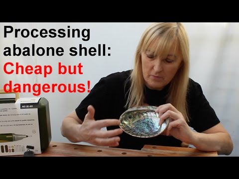 Processing abalone shell: cheap but dangerous!