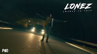 P110 - Lonez - Levels To This [Net Video]