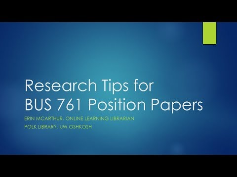 Research Tips for BUS 761 Position Paper