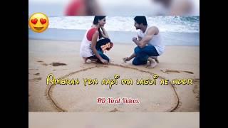 Kuwari Ae Ton Soniya Te Main Vi Kuwara | WhatsApp Status Video |