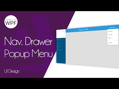 C# WPF UI: Navigation Drawer & PopUp Menu