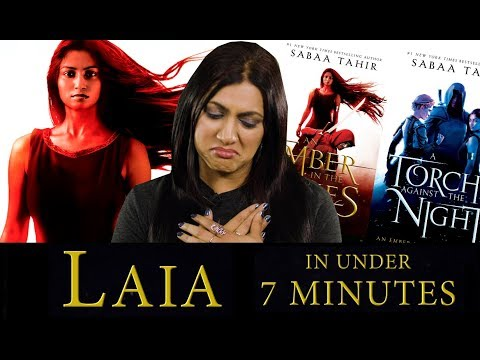 Sabaa Tahir Recaps Laia's An Ember in the Ashes Journey so far in 7 minutes!