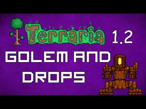 Golem and Drops - Terraria 1.2 Guide Golem Explained! - GullofDoom - Guide/Tutorial