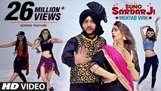 SUNO SARDAR JI by Mehtab Virk Ft. Oshin Brar | Jatt Kamla | Punjabi Video Song 2017