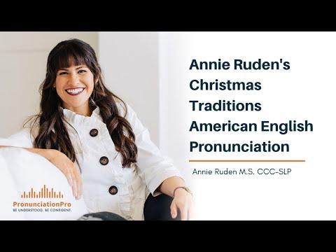 Annie Ruden's Christmas Traditions   American English Pronunciation