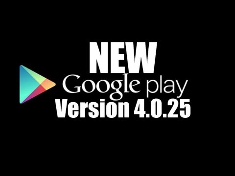 New Google Play Store Version 4.0.25