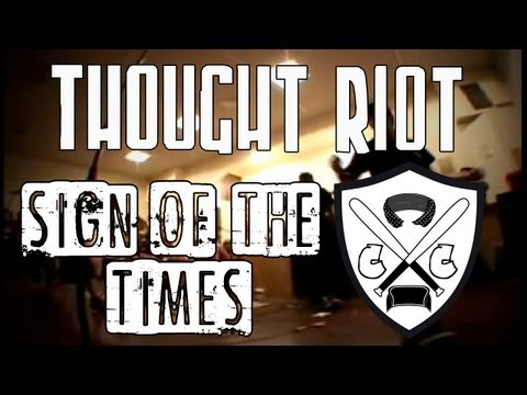 Thought Riot - Sign Of The Times (Official Video)